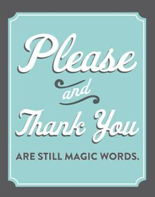 please magic words