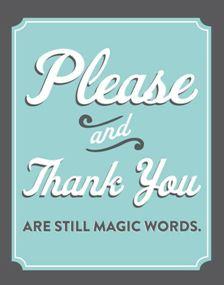 please magic words